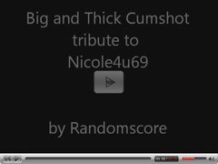 Big Cum Tribute to Nicole4u69 by Randomscore