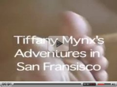 Tiffany Mynx's Adventures in San Fransisco