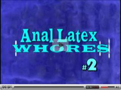 Anal Latex Whores #2 ILH666