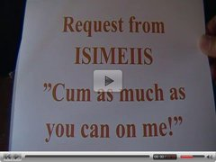 My second multiple cum-shots video, dedicated to ISIMEIIS