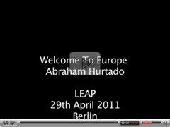 Abraham Hurtado, Welcome to Europe