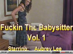Fucking the babysitter starring Aubrey Lee