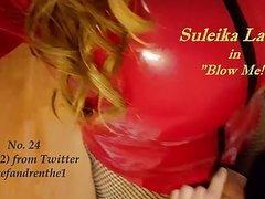 No. 24 : Suck My Big Cock - Suleika Latex XL Porno