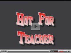 Hot for Teacher - brighteyes69r