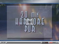 20 minutes pure hardcore - german - csm