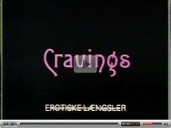 Movie Classic - Cravings (part 1 of 2)
