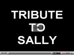 TRIBUTE TO SALLY
