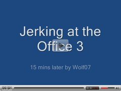 Jerking at the Office 3