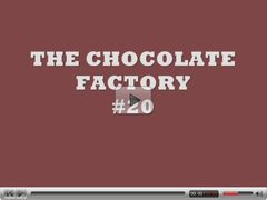 THE CHOCOLATE FACTORY #20 (CREAMPIE SURPRISE !!!)