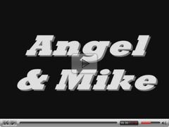 Angel & Mike