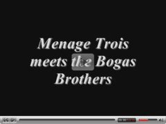 Menage Trois meets the Bogas boyfrienders