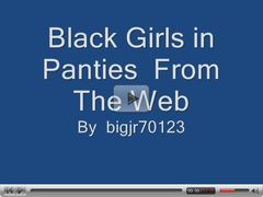 Black girls in panties
